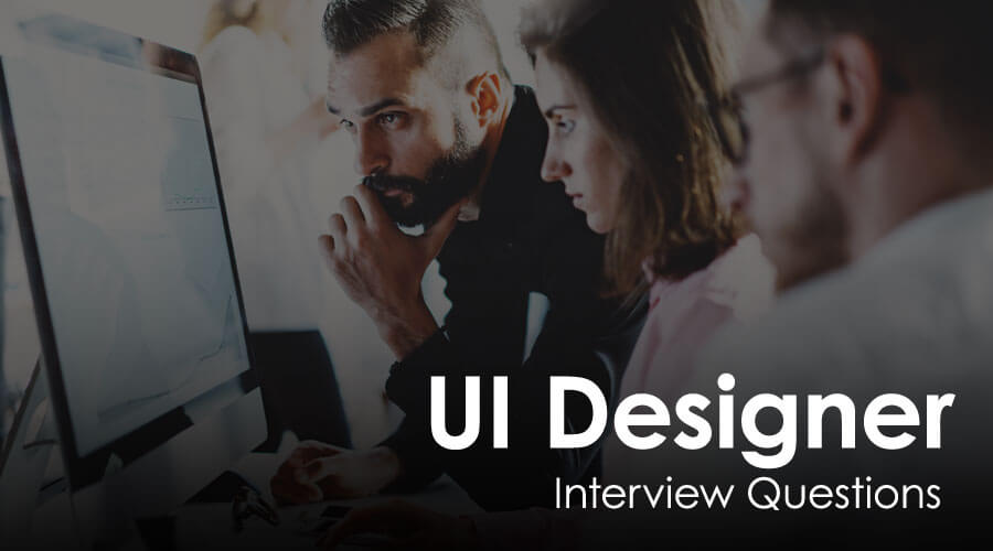 UI designer interview questions